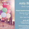 First Anniversary Event!  Thursday, November 6th, 4-7pm.  Wine. Tapas. Friends. 30 percent off one item of your choice during event hours. San marco Square!  facebook.com/addyblue (event will also include drawings […]