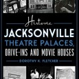 Get the cameras rolling! Roll out the red carpet! Join us tonight, December 8th, 6:30-8:30 p.m. to celebrate local author, Dorothy K. Fletcher's newest book: Historic Jacksonville's Theatre Palaces, Drive-Ins & Movie Houses […]
