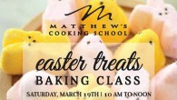 Hop on in to Matthew's for our Easter Treats Cooking Class from 10 to noon on Saturday, March 19. Learn how to make traditional Vanilla Bean Cube S'more Marshmallows, Coconut […]