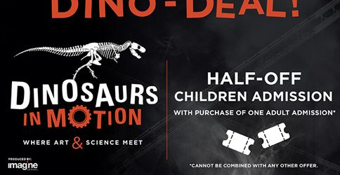 Half-off children's admission with purchase of one adult admission. Now through September 10th at the Museum of Science and History (MOSH).