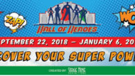 HALL OF HEROES Immerse yourself in the world of superheroes, crime-fighters and gadgets in Hall of Heroes! You'll find yourself in the midst of the action as you begin your […]
