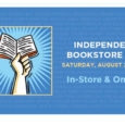 Celebrate INDEPENDENT BOOKSTORE DAY this Saturday, August 29th!   For one day only, we'll have EXCLUSIVE books and merchandise!   With over 20 authors, we'll have book signings all day. […]